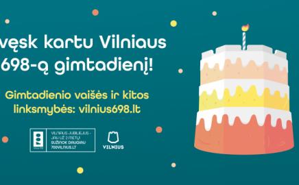 Vilniaus 698-asis gimtadienis, kurį sostinė kviečia švęsti namuose!